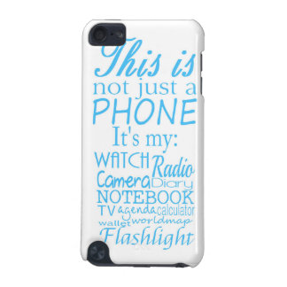 This is not just a phone iPod touch 5G covers