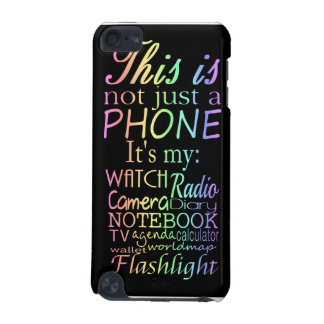 This is not just a phone iPod touch 5G cases