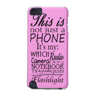 This is not just a phone iPod touch (5th generation) cover