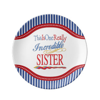 This Is One Really Incredible Sister Gift Plate