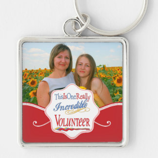 This Is One Really Incredible Volunteer Gift Key Ring