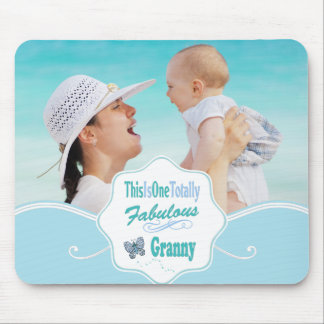 This Is One Totally Fabulous Granny Mouse Pad