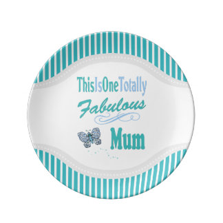 This Is One Totally Fabulous Mum Plate