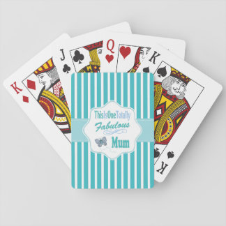 This Is One Totally Fabulous Mum Playing Cards
