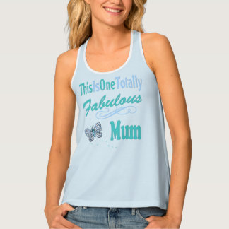 This Is One Totally Fabulous Mum Tank Top