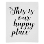 This Is Our Happy Place Poster
