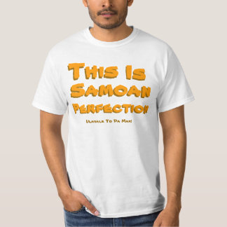 This, Is, Samoan, Perfection, Ulavale To Da Max... Tee Shirt
