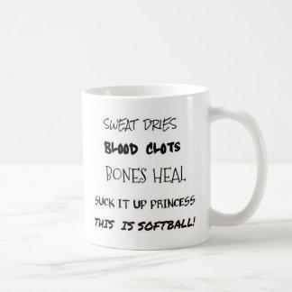 This Is Softball..Suck It Up Princess Coffee Mug
