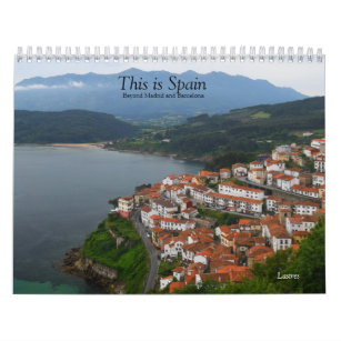 This is Spain- Beyond Madrid and Barcelona Calendar