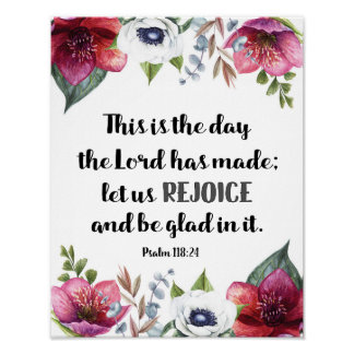 This is the Day the Lord had Made Marsala Flowers Poster