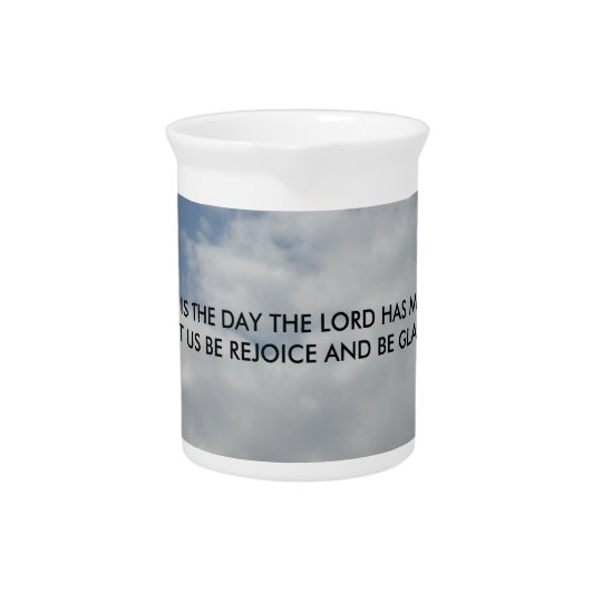 This Is The Day The Lord Has Made Drink Pitchers