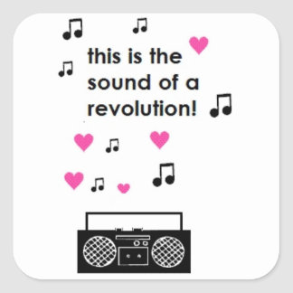 this is the sound of a revolution square sticker
