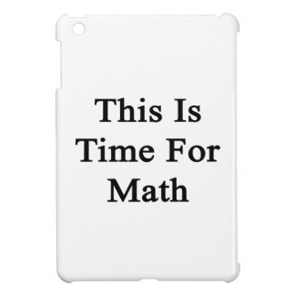 This Is Time For Math iPad Mini Covers