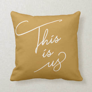 This is Us - Any Color Cushion