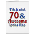 This is what 70 and awesome look like card