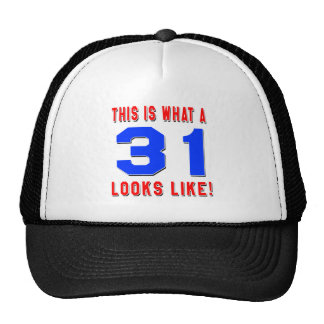 This is what a 31 looks like trucker hat