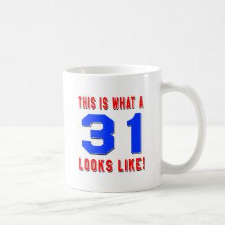 This is what a 31 looks like coffee mug