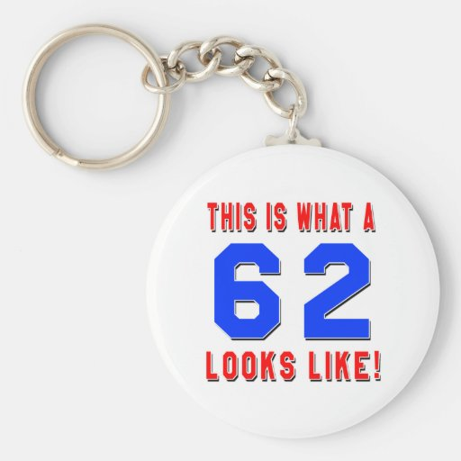 This is what a 62 looks like keychain