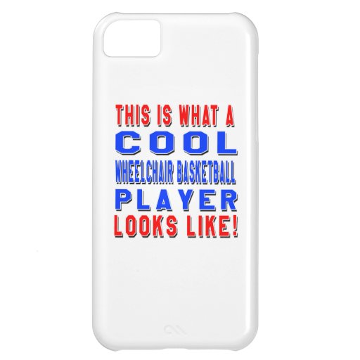 This Is What A Cool Wheelchair Basketball Player L Cover For iPhone 5C