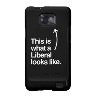 THIS IS WHAT A LIBERAL LOOKS LIKE.png Samsung Galaxy S2 Cases