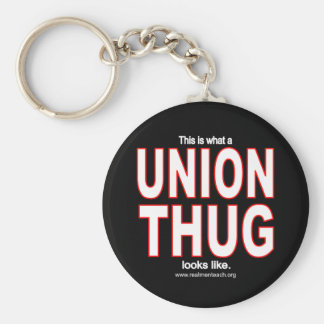 This is what a UNION THUG looks like. Basic Round Button Key Ring