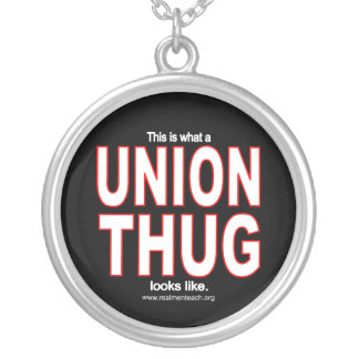 This is what a UNION THUG looks like. Round Pendant Necklace