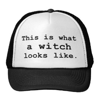 This is what a witch looks like. cap