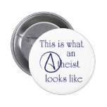 This Is What An Atheist Looks Like! 6 Cm Round Badge