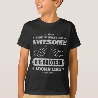 This Is What An Awesome Big Brother Looks Like Tees