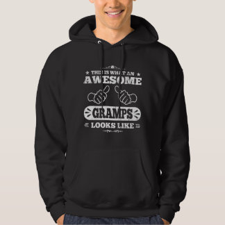 This Is What An Awesome Gramps Looks Like Hoodie