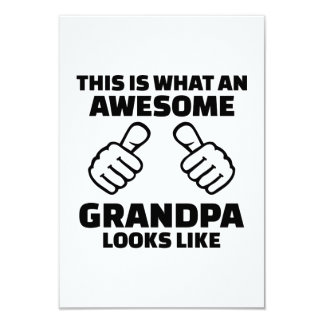 This is what an awesome grandpa looks like 9 cm x 13 cm invitation card