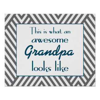 This Is What An Awesome Grandpa Looks Like Poster
