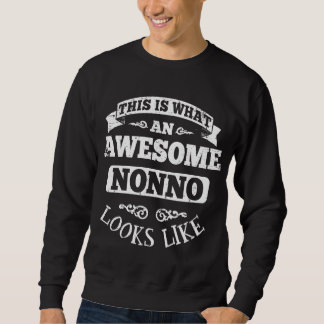 This Is What An Awesome Nonno Looks Like Sweatshirt