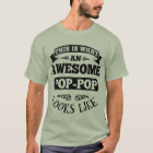This Is What An Awesome Pop Pop Looks Like T-Shirt