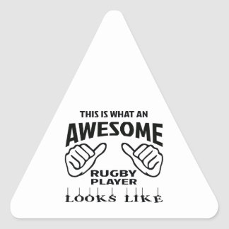 This is what an awesome Rugby player looks like Triangle Sticker