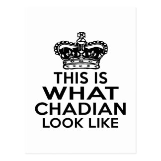 THIS IS WHAT CHADIAN LOOK LIKE POSTCARD