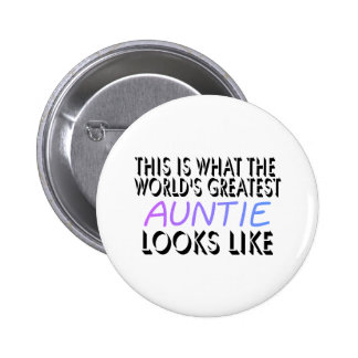 This Is What The World's Greatest Auntie (2) 6 Cm Round Badge
