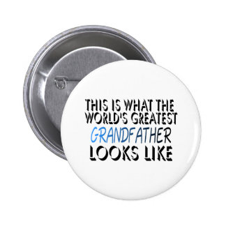 This Is What The World's Greatest Grandfather (2) 6 Cm Round Badge