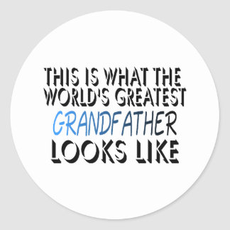This Is What The World's Greatest Grandfather (2) Round Sticker