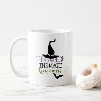 This Is Where the Magic Happens Halloween Coffee Mug