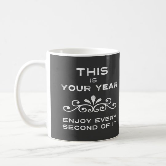 This Is Your Year Coffee Mug