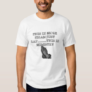 , THIS IZ MORE THAN JUST RAP.........THIS... T-Shirt