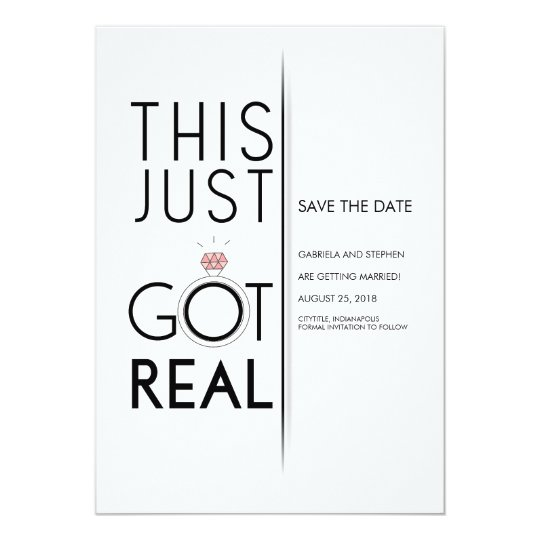 This Just Got Real | Funny Save the Date Card