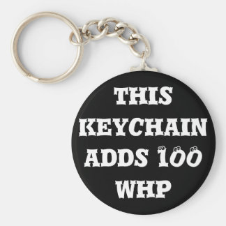 This keychain adds 100 whp
