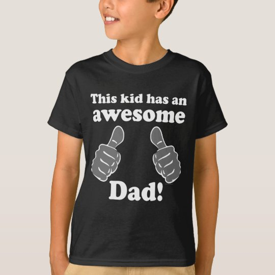 This Kid Awesome Dad Father's Day T-Shirt for