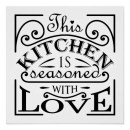 This Kitchen Is Seasoned With Love Quote Design Poster ...