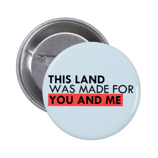 This land is your land 6 cm round badge