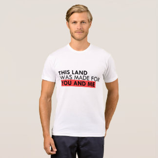 This land is your land T-Shirt
