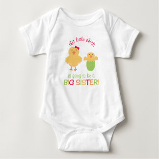 This little chick is going to be a BIG SISTER! Baby Bodysuit
