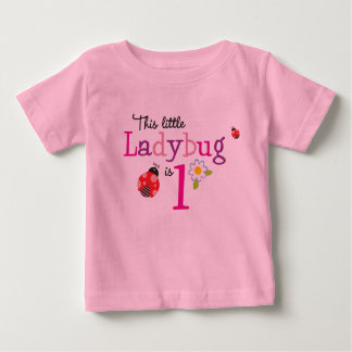 This Little Ladybug is One Baby T-Shirt